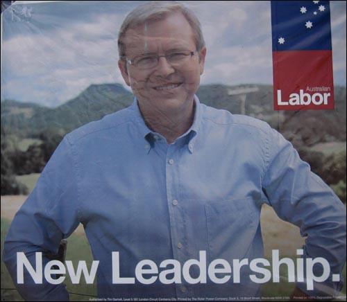 호주 연방선거 노동당 포스터  노동당 리더 KEVIN RUDD. 호주는 11월 24일 연방총선에서 15년만에 노동당이 승리를 했다.