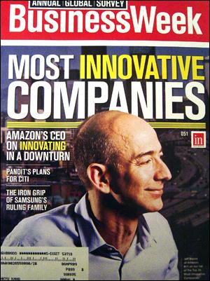 '세계에서 가장 창의적인 기업 25개'를 꼽은 <비즈니스위크> 최신호. 애플, 구글, 도요다, 제너럴 일렉트릭, 마이크로소프트, 타타 자동차 등이 순위에 올랐다. 표지 인물은 인터넷 서점 아마존의 창립자이자 최고경영자인 제프 베조스. 한국 기업은 하나도 포함되어 있지 않지만, 공교롭게도 삼성의 비자금 수사 문제가 특집으로 실려 있다.