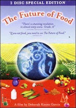 다큐멘터리 영화 <먹거리의 미래(The Future of Food)>