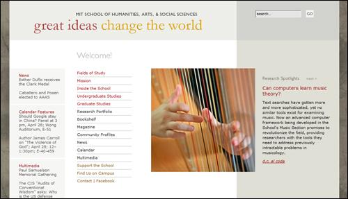 """미국의 대학에서 인문학은 대단히 중요한 역할을 한다. 사진은 매사추세츠공대(MIT)의 인문/예술/사회과학 프로그램 웹사이트. """"위대한 사상이 세계를 바꾼다""""는 표어가 보인다. 하프를 연주하는 사진 오른쪽에 """"컴퓨터는 음악이론을 배울 수 있는가""""라는 제목으로 음악과 컴퓨터 기술을 접목시킨 최신 연구들을 소개하고 있다."""
