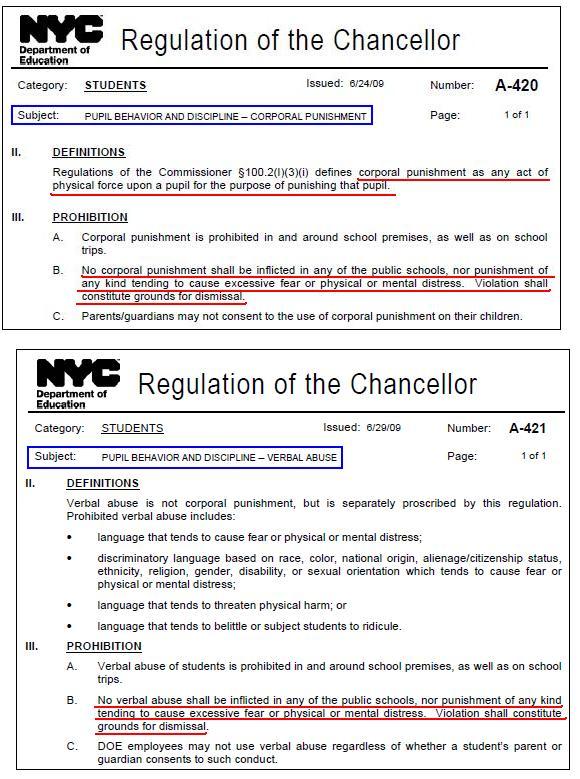 """미국 뉴욕의 교육감규정 일부. 학생권리헌장을 통해 체벌을 금지할 뿐 아니라 이를 구체적으로 실현하기 위해 별도의 """"교육감 규정""""(Regulation of the Chancellor)을 만들어 시행하고 있다. 정당방위 등 특별한 경우를 제외하고는 직접, 간접을 불문하고 모든 체벌을 금지하고 있으며, 체벌뿐 아니라 언어오용도 해고 사유임을 명시하고 있다. 교총과 한국 보수들은 기절할 노릇이다."""