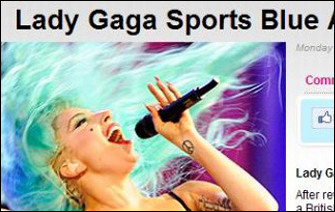 레이디가가는 2011년 캐나다 토론토에서 열린 머치 뮤직 어워즈에서 머리카락과 겨드랑이털의 아쿠아 색깔 '깔맞춤'을 선보였다.