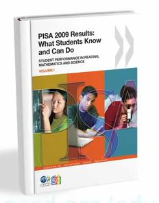 PISA 2009 보고서 OECD는 PISA에서 나타난 각종 데이터를 정리하여 보고서로 발간한다