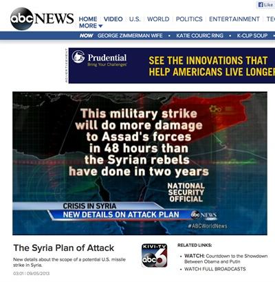 """5일 저녁(미 현지시각), ABC 뉴스에서 시리아에 대한 미국의 공격 범위와 강도가 더 커질 것이라는 속보를 보내고 있다. 화면에는 미 안보 관리의 말을 인용해 """"이번 군사 공격은 시리아 반군이 지난 2년간 가했던 것보다 더 많은 피해를 아사드 군대에 줄 것""""이라고 보도했다."""