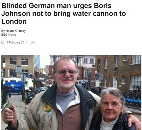 BBC 기사 갈무리. 시위 도중 물대포에 맞아 실명한 독일인 바그너씨는 런던시장에 물대포의 위험성을 경고했다.