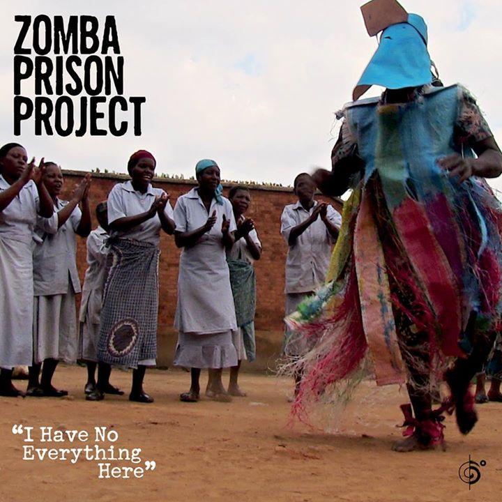 <난 더 이상 가진 것이 없다(I Have No Everything Here)> 좀바 프리즌 프로젝트(Zomba Prison Project)의 앨범 커버