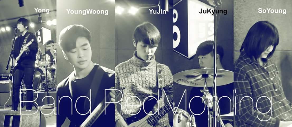 밴드 레드모닝 밴드 레드모닝은 5인조 윤용, 영웅, 유진, 주경, 소영(왼쪽부터)으로 구성 되어 있다.