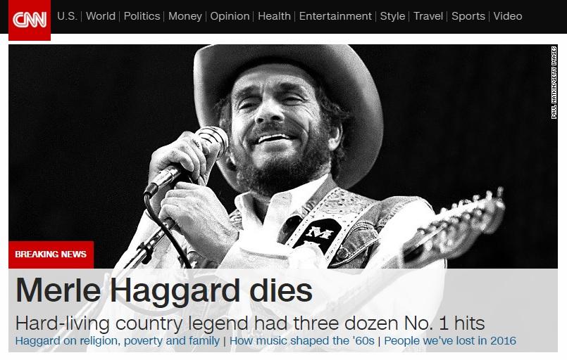 '컨트리의 전설' 멀 해거드의 타계를 머리기사로 보도하는 CNN 뉴스 갈무리.