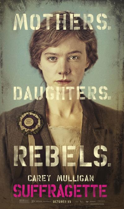 성정치학은 다른 말로 '인권의 정치학'이기도 하였다. 여성의 권리를 인권이란 이름으로 명명하고 여성의 문제를 '국가의 책임'으로 만들어 낸 역사이기도 하기 때문이다. 사진은 영국의 여성 참정권 운동을 그린 영화 <서프러제트>의 포스터. 당시 정치 참여의 권리를 말하는 여성은 '반역자'(rebels)였다.