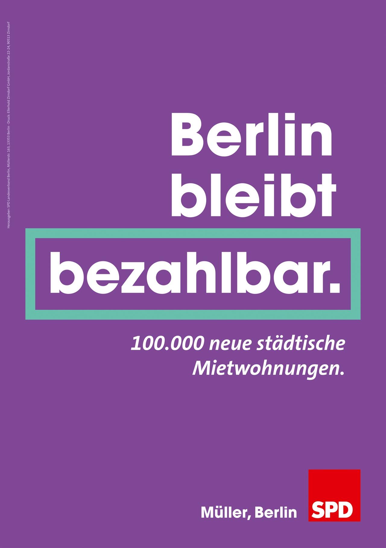 """사민당의 선거 포스터 중 주거 관련 테마. """"베를린은 (월세가 저렴하여) 지불 가능한 도시로 남는다."""""""