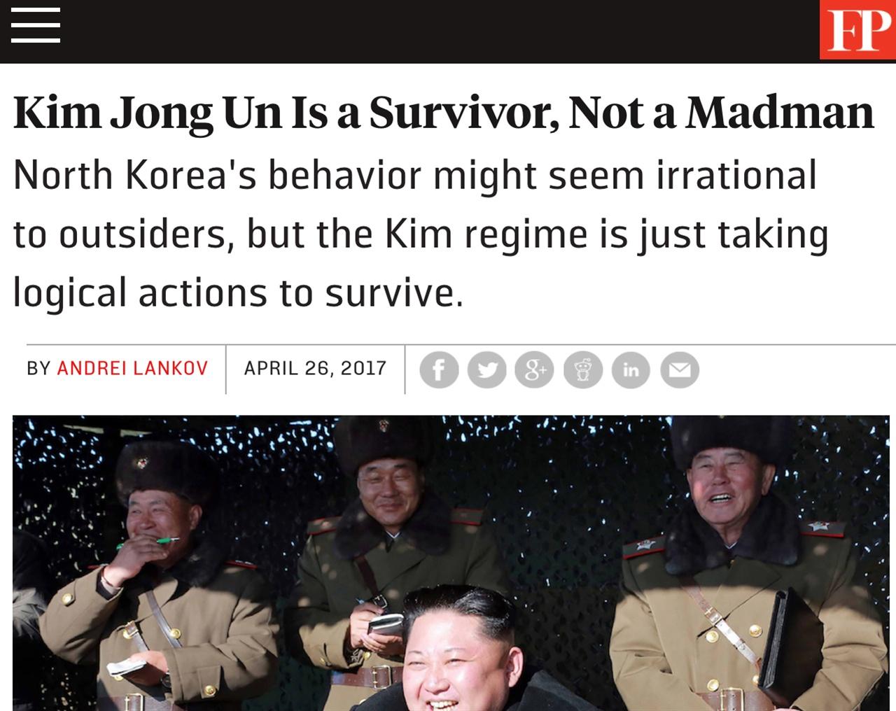 '북한의 행동은 생존을 위한 논리적인 선택.' <포린폴린시>는 북한을 '미치광이' 취급하는 것은 매우 큰 오해라는 점을 강조한다