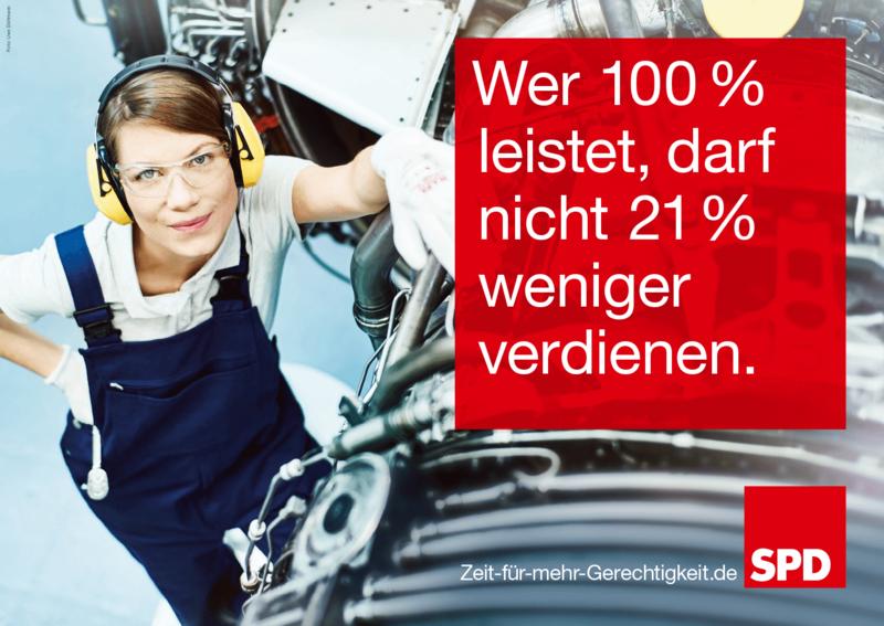 """사회민주당의 총선 홍보 포스터 """"100% 일을 할 수 있는 사람(여성)이 21% 돈을 덜 받아서는 안된다."""""""