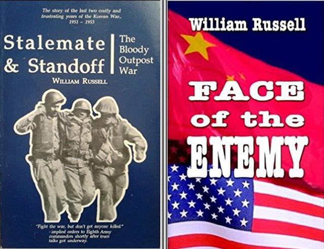 ▲ 러셀이 한국전 경험담을 중심으로 쓴 소설들. <스테일메이트와 스탠드오프(Stalmate & Standoff, 교착과 대치, 1993)>와 <페이스 오브 에니미(Face of the Enemy, 적의 얼굴, 2002) ⓒWilliam Russell