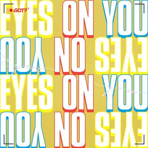 갓세븐의 새 앨범 <아이즈 온 유(Eyes On You)> 커버.