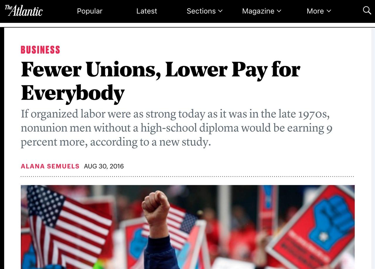 노조 쇠퇴가 사회 전체의 임금 감소로 이어진다고 보도한 <디 애틀랜틱>지의 보도.
