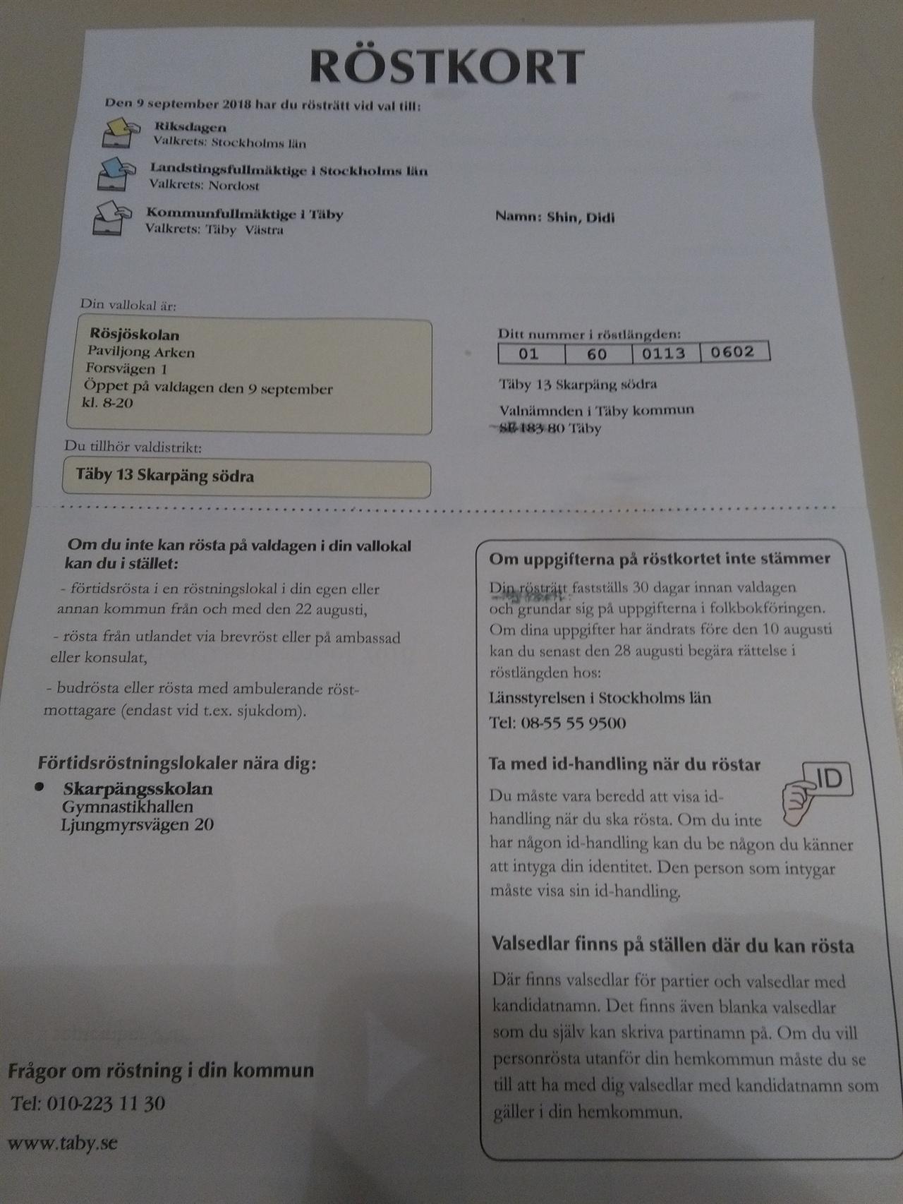 투표 통지표 이번 주에 배달된 투표통지표. 선거권의 범위, 투표장 위치, 투표시간 등이 기재되어 있다.