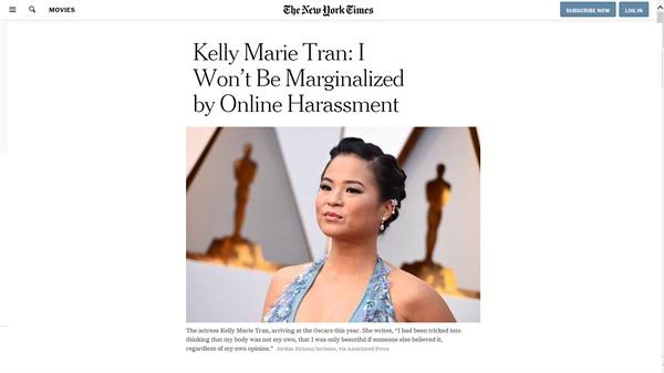 """배우 켈리 마리 트란이 <뉴욕타임스>에 기고한 성명. 그는 <스타워즈 : 라스트 제다이> 출연 후 일부 팬에 의해 '인종차별·성차별'이 담긴 SNS 악성 댓글에 시달렸던 바 있다. 성명에서 켈리 마리 트란은 """"나는 포기하지 않을 것(I am not giving up)""""이라 밝혔다."""