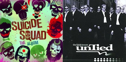 Various - Suicide Squad: The Album/ The Ten Tenors - One is Not Enough