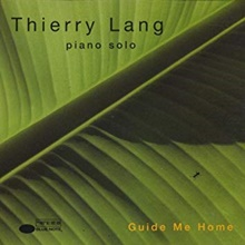 Thierry Lang - Guide Me Home
