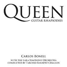 Carlos Bonell - Queen Guitar Rhapsodies