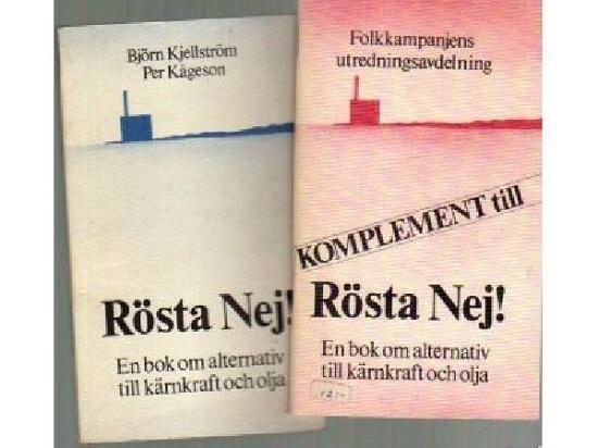 스웨덴의 원전 정책 국민투표 당시 시민단체가 중심이 된 3안 지지파가 펴낸 <반대에 투표를! 원자력과 석유를 대체하는 책> 표지.