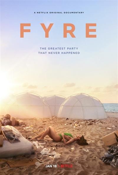 영화 < FYRE: 꿈의 축제에서 악몽의 사기극으로 > 포스터.