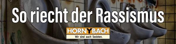 호른바흐(Hornbach)의 인종차별 광고를 비꼬기 위해서 #Ich_wurch_geHORNBACHt 에서 만든 이미지. '이게 인종주의 냄새지'라는 뜻이다.