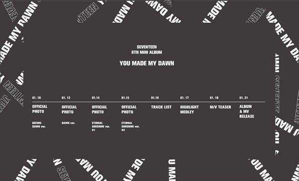 지난 1월 당시 새 음반 <You Made My Dawn > 발표를 앞두고 공개한 세븐틴의 컴백 스케줄표.  요즘엔 컴백 일정표 발표조차도 이젠 하나의 홍보 수단으로 활용되고 있다.