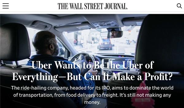 우버의 기업공개를 앞둔 시점에서 <월스트리트저널>은 이 회사의 수익모델에 대해 회의적인 시각을 보였다..