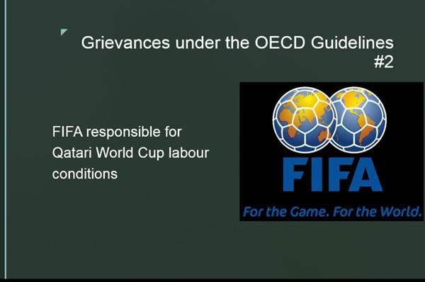 피파는 왜 OECD 다국적기업 가이드라인 위반 지적받았을까 카타르 월드컵 건설 현장 이주노동자들의 노동 조건 등에 대해 FIFA는 묵인했다.