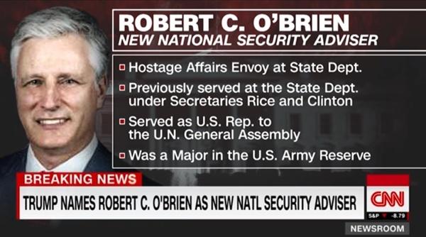 로버트 오브라이언 미국 인질 문제 담당 특사의 백악관 국가안보보좌관 임명을 보도하는 CNN 뉴스 갈무리.