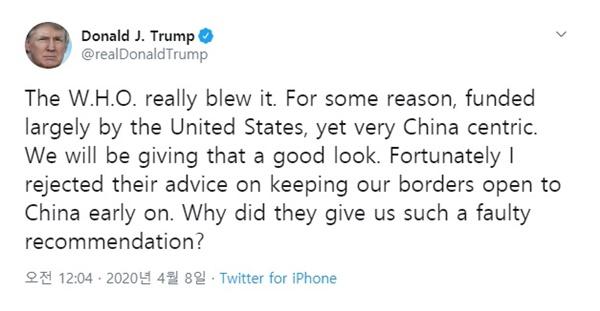 세계보건기구(WHO)의 코로나19 대응을 비난하는 도널드 트럼프 미국 대통령의 트윗 갈무리.