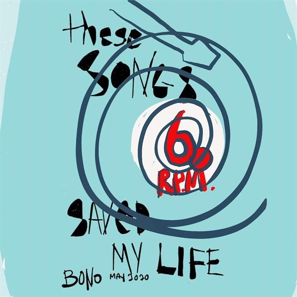 보노는 '자신을 살게 하는 60곡의 노래' 명단을 발표했다.