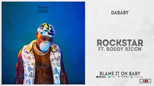 2020년 6월 2주차 빌보드 싱글 차트 1위에 오른 래퍼 다베이비(Dababy)의 노래 제목은 '록스타(Rockstar)'다.