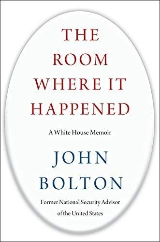 존 볼턴 전 미국 백악관 국가안보보좌관이 출간할 예정인 <그것이 일어난 방: 백악관 회고록>표지 갈무리.