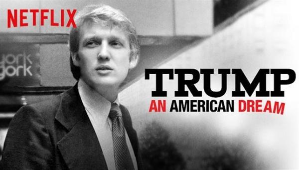 넷플릭스 다큐 <트럼프: 미국인의 꿈> 관련 이미지.