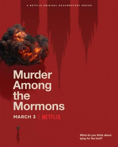 넷플릭스 오리지널 다큐멘터리 시리즈 <모르몬교 살인사건> 포스터.