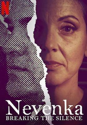 넷플릭스 오리지널 다큐멘터리 <네벵카: 침묵을 깨고> 포스터.?