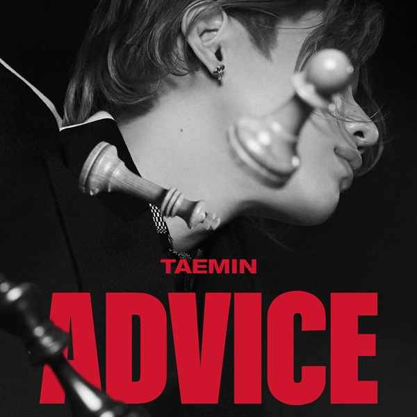 태민의 세번째 미니 앨범 < Advice >는 그의 군입대를 앞두고 발표되는 마지막 앨범이다.